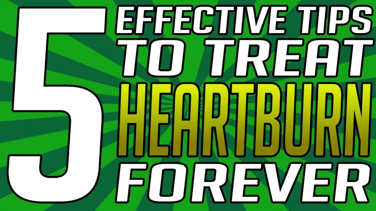 How to Get Rid Of Heartburn Fast and Naturally – 5 Tips – How To Stop Heartburn