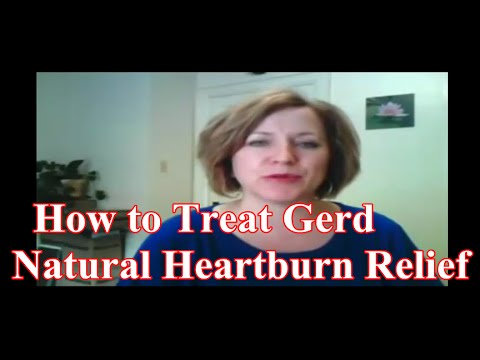 How to Treat Gerd : Heal Your Acid Reflux and Heartburn Naturally